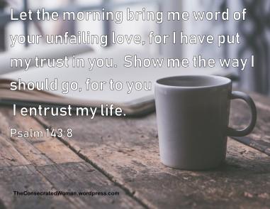 Psalm 143 8.jpg
