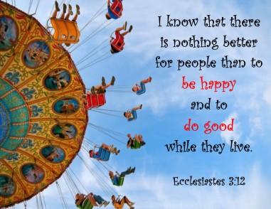 Ecclesiastes 3 12.jpg