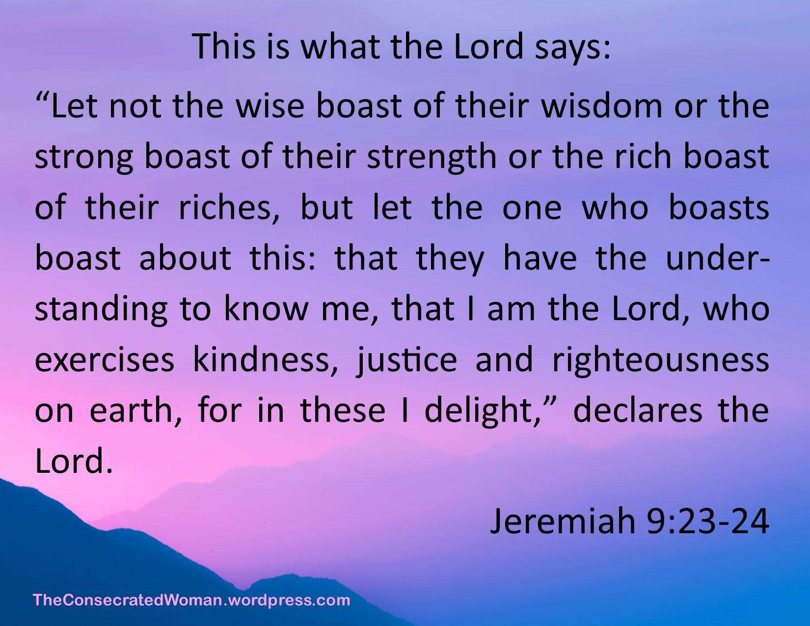Jeremiah 9 23-24.jpg