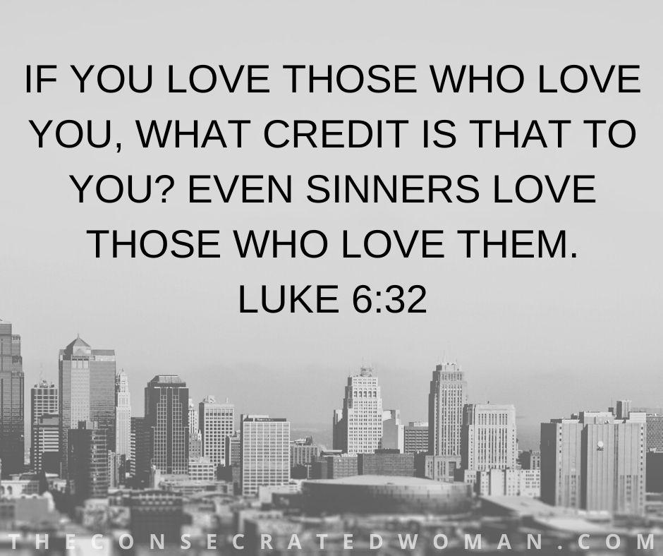 Luke 6 32