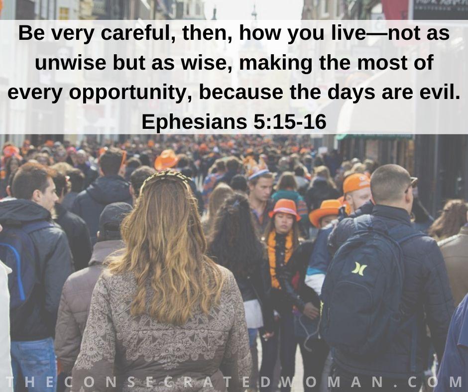 Ephesians 5 15-16