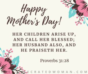 Mother's Day - Proverbs 31 28